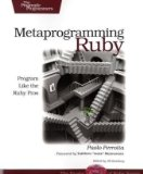 Metaprogramming Ruby Book
